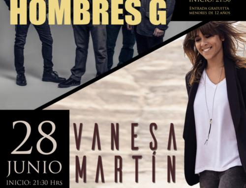 24 Junio – Hombres G , 28 de Junio – Vanesa Martín